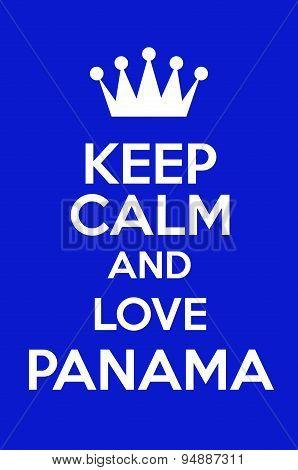 Keep Calm And Love Panama