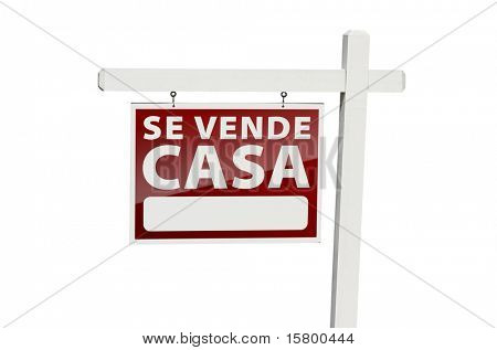 Spanish Se Vende Casa Real Estate Sign with Clipping Path Isolated on a White Background.
