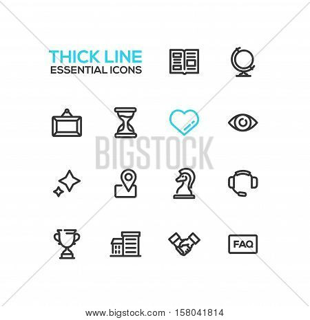 Business Essential - modern vector plain simple thick line design icons and pictograms set. Newspaper, globe, picture, hourglass, heart, eye, stars, location, chess piece, headset, cup building handshake faq