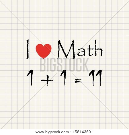 I love Math - funny mathematical inscription template