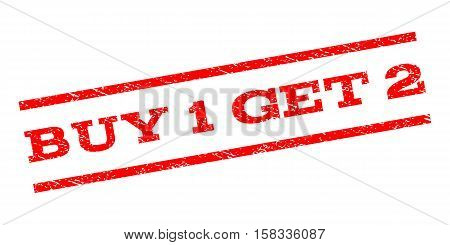 Buy 1 Get 2 watermark stamp. Text caption between parallel lines with grunge design style. Rubber seal stamp with dust texture. Vector red color ink imprint on a white background.