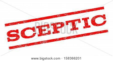 Sceptic watermark stamp. Text caption between parallel lines with grunge design style. Rubber seal stamp with unclean texture. Vector red color ink imprint on a white background.