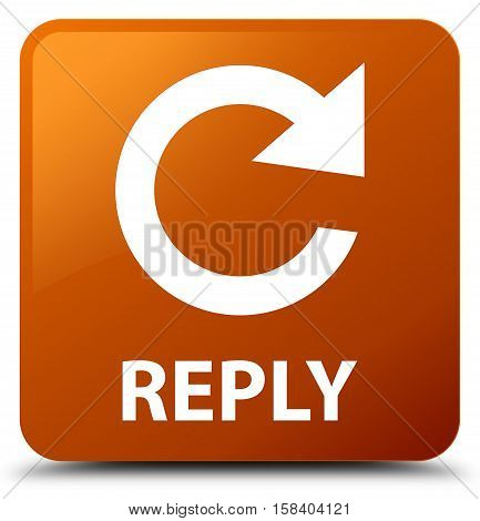 Reply (rotate arrow icon) brown square button