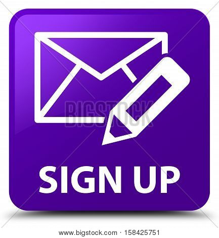Sign Up (edit Mail Icon) Purple Square Button
