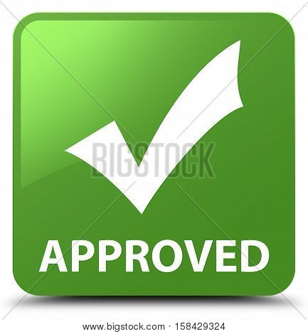 Approved (validate Icon) Soft Green Square Button
