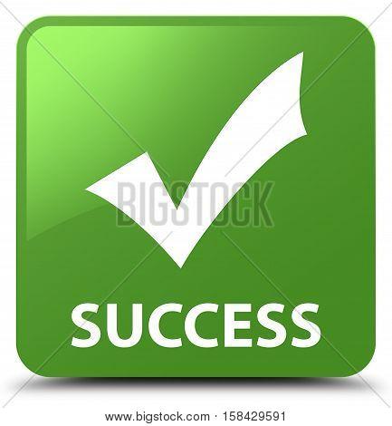 Success (validate Icon) Soft Green Square Button
