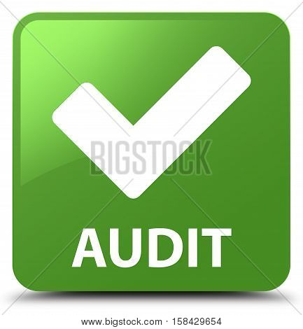 Audit (validate Icon) Soft Green Square Button