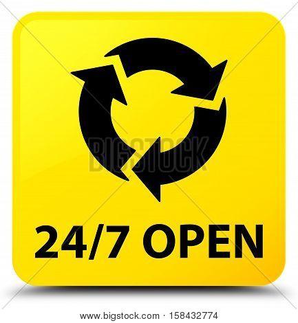 24/7 open (refresh icon) yellow square button