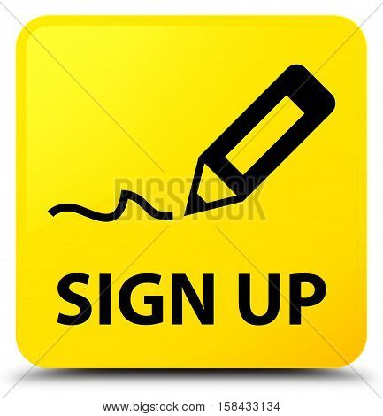 Sign up (edit pencil icon) yellow square button