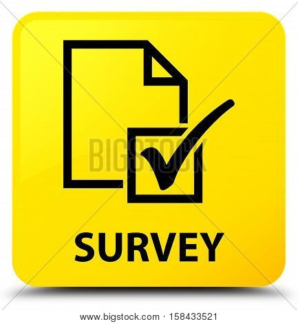 Survey (page and tick icon) yellow square button