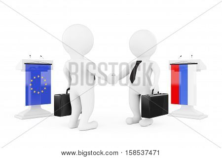 3d Businessman or Politicians Characters Shaking Hands near Tribunes with Russian and European Union Flags on a white background. 3d Rendering