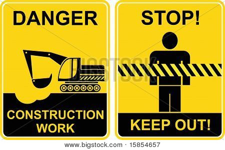 Construction Work, Keep Out - Signs