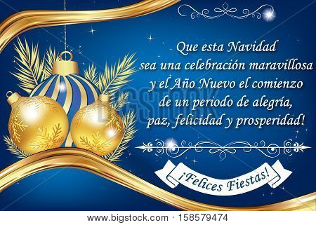 Spanish business greeting card. Text translation: May this Christmas be a wonderful celebration and the New Year the beginning of a period of joy, peace, happiness and prosperity. Text belongs to me.