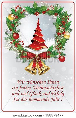 Business German greeting card for winter season. German text translation: We wish you Merry Christmas and all the best for the coming year. The text belongs to me. Print colors used