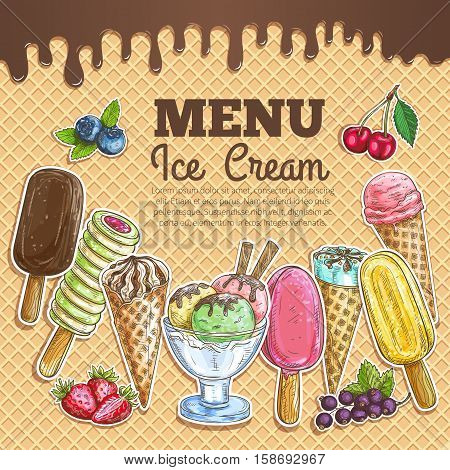 Ice cream menu poster. Wafer sketch texture background. Ice cream assortment of scoops in glass bowl, chocolate eskimo, sundae wafer cone, frozen fruit ice. Sweet ice cream dessert menu card, sign board, banner, poster