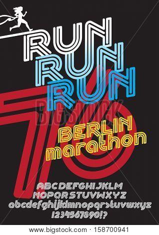 Run Berlin marathon sport poster. Retro Vintage typeface. Line Alphabet. Type letters and numbers.