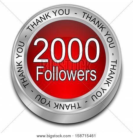 red 2000 Followers Thank you - 3D illustration