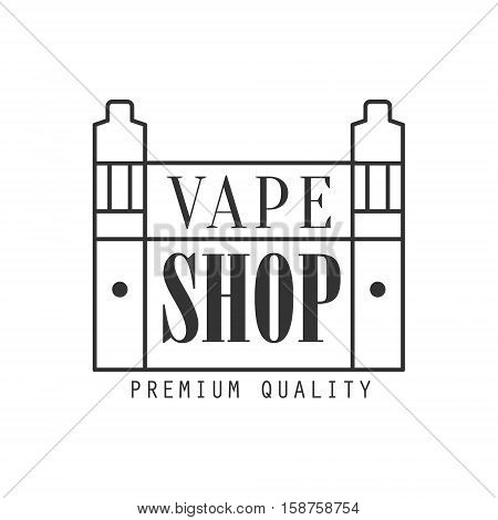 Vape Shoping Premium Quality Vapers Club Monochrome Stamp For A Place To Smoke Vector Design Template. Black And White Illustration With Smoking Related Objects Silhouettes With Text.