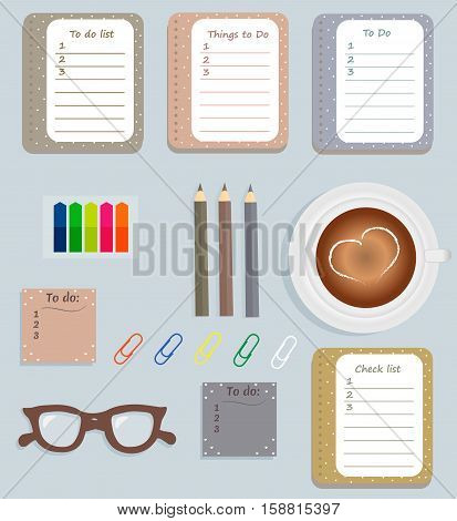 Stationery: The sheets of the planner in a cute polka dots. To Do Lists with little hearts. Multi-colored stiсkers. Cup with coffee on saucer. Brown glasses. Pencils. Clips. Vector illustration.