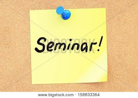 Seminar note pinned o a cork notice board 3D rendering