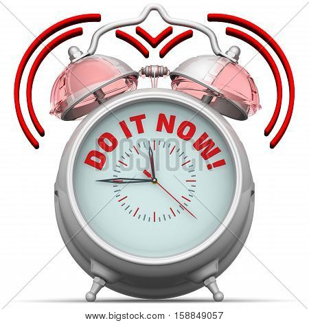 Do it now! The alarm clock with an inscription. Alarm clock with the words
