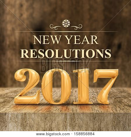 Gold Shiny 2017 New Year Resolutions (3D Rendering) At Wooden Block Table And Blur Wood Wall,holiday