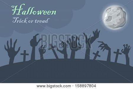 Halloween. Trick or treat. Zombie hands appear from graves at moonlight. Night at cemetery. Horrible arms of undead creatures. Science fiction cartoon illustration. Horror fantasy. Vector