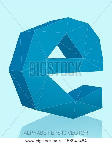 Abstract Blue 3D polygonal lowercase letter E with reflection. Low poly alphabet collection. EPS 10 vector illustration.