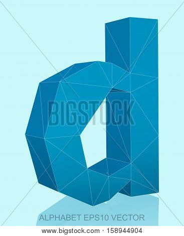 Abstract Blue 3D polygonal lowercase letter D with reflection. Low poly alphabet collection. EPS 10 vector illustration.
