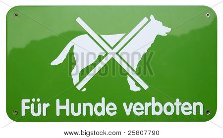 Green Dogs Forbidden Sign