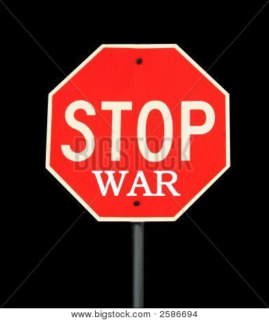 Stop War  Sign On Black.
