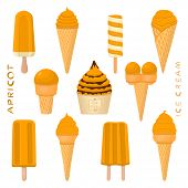 Vector Illustration For Natural Apricot Ice Cream On Stick, In Paper Bowls, Wafer Cones. Ice Cream C poster