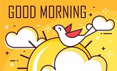 Good Morning Card With Bird, Clouds And Sun. Thin Line Flat Design. Vector Good Morning Banner. poster