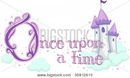 Text Illustration Featuring the Phrase Once Upon a Time