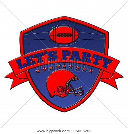 American Football Lets Party Shield