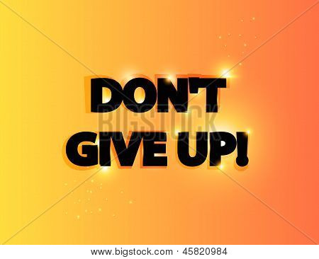 Don`t give up lettering