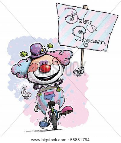 Clown On Unicycle .holding A Baby Shower Placard