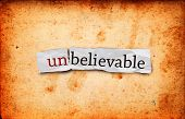 stock photo of unbelievable  - Unbeliev