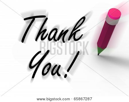 Thank You Sign With Pencil Displays Written Acknowledgement