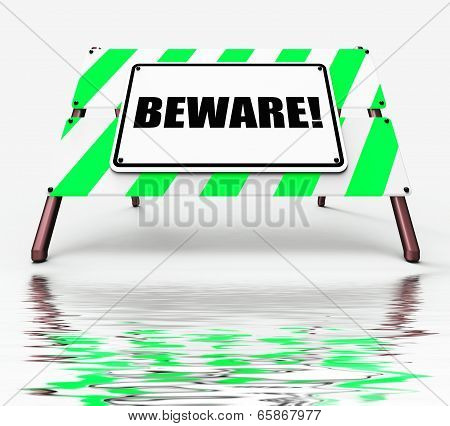Beware Sign Displays Warning Alert Or Danger