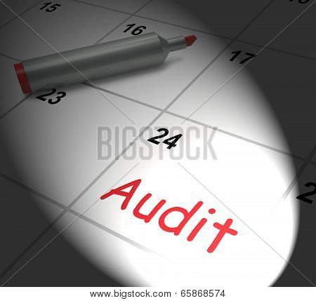 Audit Calendar Displays Inspecting And Verifying Finances