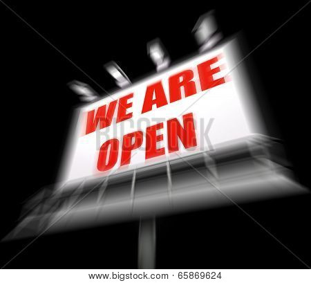 We Are Open Sign Displays Grand Opening And Inauguration