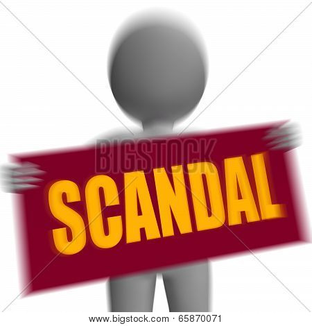 Scandal Sign Character Displays Publicized Incident Or Uncovered Fraud
