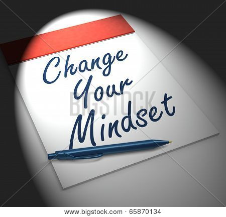 Change Your Mind Set Notebook Displays Positivity Or Positive Attitude