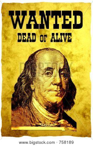 konzeptionelle Steckbrief-Poster. der Leiter der Usa 100 Dollar bill Präsident Franklin auf die Vintage wante
