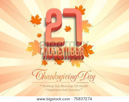 Poster, banner or flyer for Thanksgiving Day celebration with 27 November text on maple leaves decorated rays background.