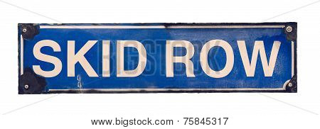 Isolated Skid Row Street Sign