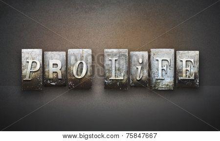 Pro Life Letterpress