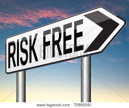 invest risk free label or sign 100% satisfaction high product quality guaranteed safe investment web shop warranty no risks sticker or safety first banner
