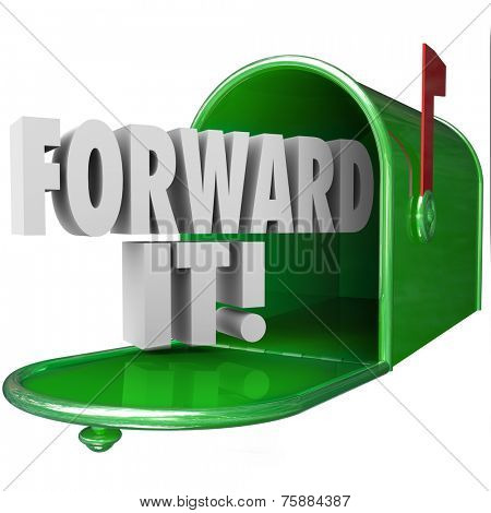 Forward It 3d words in green metal mailbox to illustrate sharing, delivering or sending a message in communication to others